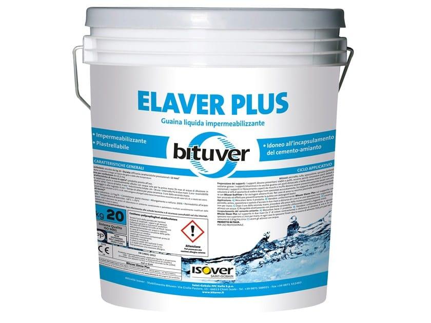 Guaina liquida impermeabilizzante ELAVER PLUS by BITUVER