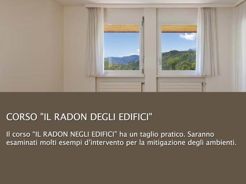 The Health of Buildings: EEC Directive 89/106 IL RADON DEGLI EDIFICI by UNIPRO