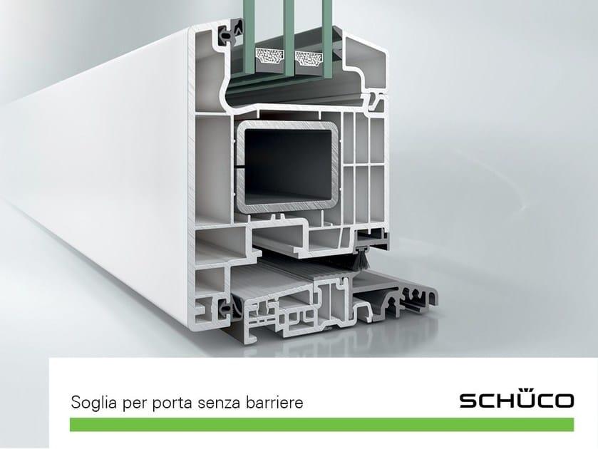 & Door fittings Threshold for doors By Schüco PWS Italia