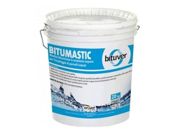 Glue and mastic BITUMASTIC by BITUVER