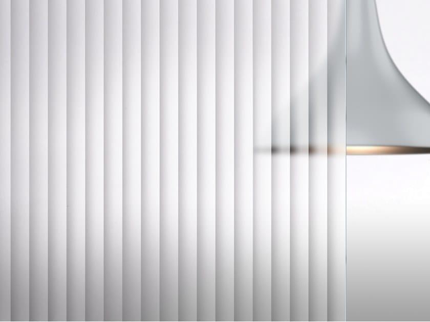 Vetro satinato con texture lineare MADRAS® FLUIDO by Vitrealspecchi