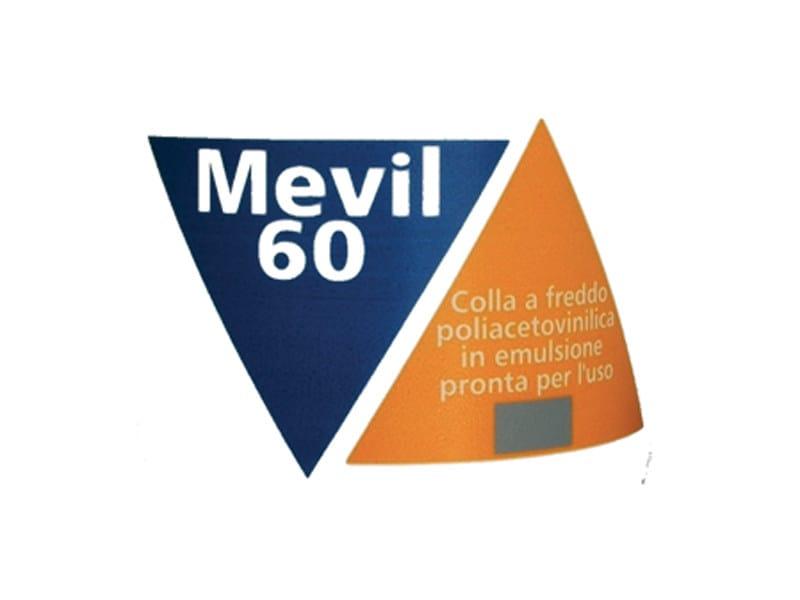 Glue and mastic MEVIL 60 by COLORIFICIO ATRIA