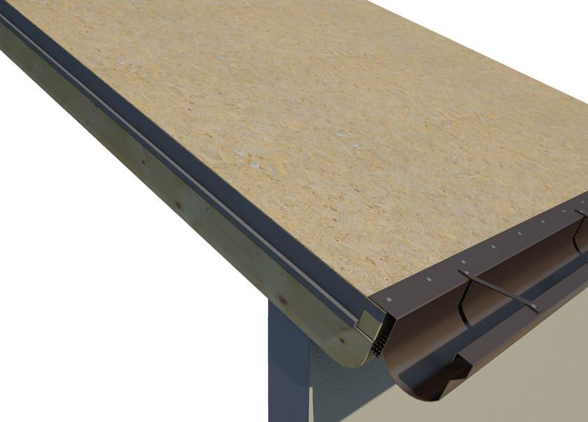 AIREK LAMBDA | Sistema per tetto ventilato SISTEMA DI POSA: INSTALLAZIONE DELLA GRONDAIA