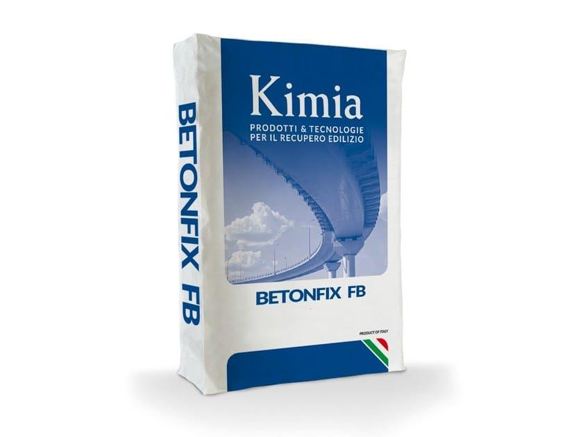 Thixotropic mortar BETONFIX FB by Kimia