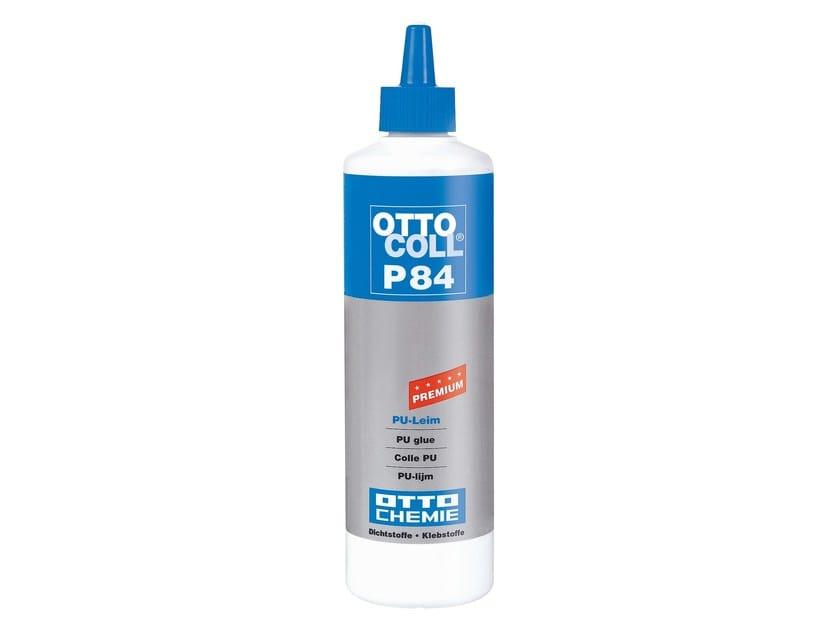 PU adhesive OTTOCOLL® P 84 by 8-Chemie