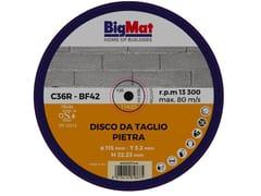 Disco da taglioBIGMAT DISCO DA TAGLIO PIETRA - 115 - BIGMAT ITALIA