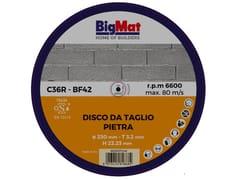 Disco da taglioBIGMAT DISCO DA TAGLIO PIETRA - 230 - BIGMAT ITALIA