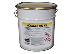 Chimiver Panseri, ADESIVER 406 HV Adesivo per pavimenti resilienti