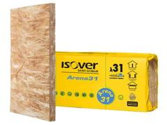 Pannello termoisolante / pannello fonoisolante in lana mineraleARENA 31 - SAINT-GOBAIN ITALIA S.P.A. – ISOVER