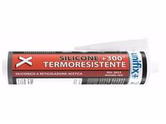 Silicone acetico termoresistenteSilicone acetico termoresistente - UNIFIX SWG