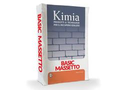Kimia, BASIC MASSETTO Malta idraulica pronta all'uso per massetti