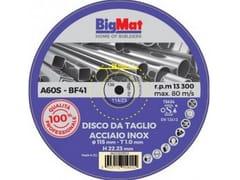 Disco da taglioDISCO DA TAGLIO Pro ACCIAIO INOX115 - BIGMAT ITALIA