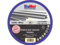 Disco da taglioBIGMAT DISCO DA TAGLIO PRO FERRO - 230 - BIGMAT ITALIA