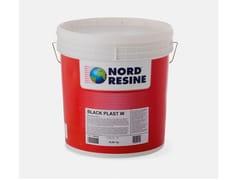 NORD RESINE, BLACK PLAST W Impermeabilizzante monocomponente bituminoso superfibrato