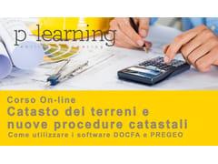Corso di Catasto dei terreni e nuove procedure catastaliCatasto dei terreni e nuove procedure - P-LEARNING