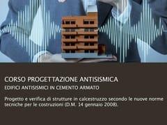 UNIPRO, Corso Progettazione Antisismica Corso di progettazione strutturale