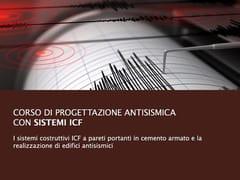 UNIPRO, Corso di Progettazione con Sistemi ICF Corso di Progettazione antisismica con sistemi ICF