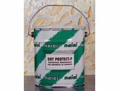 NAICI ITALIA, DRY PROTECT/P Protettivo trasparente per cemento faccia vista