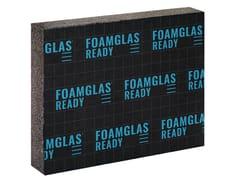 Pannello termoisolante in vetro cellulareFOAMGLAS® READY T3+ - FOAMGLAS ITALIA