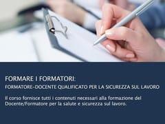 UNIPRO, Formare i Formatori Formatore-docente qualificato per la sicurezza sul lavoro
