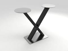 TAVOLO ALTO IN ACCIAIO INOXHAYA HIGH TABLE EQUIS - LAMALVA