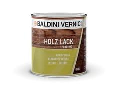 BALDINI VERNICI, HOLZ LACK FLATTING Vernice trasparente con finitura brillante