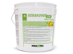 Kerakoll, KERAKOVER ECO SILOX FONDO Fondo intermedio organico minerale eco-compatibile