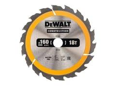 Lama circolare per legnoLAMA CIRCOLARE 160 mm - DEWALT® STANLEY BLACK & DECKER ITALIA