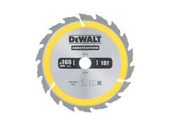 Lama circolare per legnoLAMA CIRCOLARE 165 mm - DEWALT® STANLEY BLACK & DECKER ITALIA