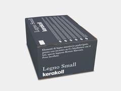 Elementi di legno massiccioLEGNO SMALL - KERAKOLL DESIGN HOUSE