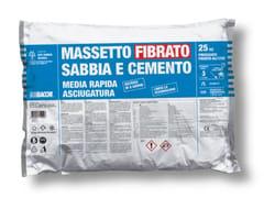 Bacchi, MASSETTO FIBRATO SABBIA CEMENTO Massetto fibrato tradizionale in sacco predosato