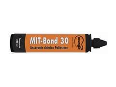 Ancorante chimico in resina poliestereMIT-BOND 30 PLUS - MUNGO®