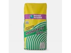 NORD RESINE, MONOTACK FLEX Prodotto bicomponente a base di resine poliestere