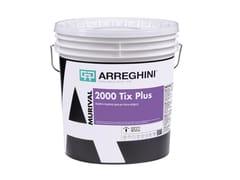 Pittura traspirante per interno2000 TIX PLUS - CAP ARREGHINI