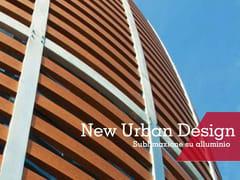 Sublimazione su alluminioNEW URBAN DESIGN - SUBLIMAZIONE - DECORAL® GROUP