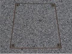Chiusino a pavimento in acciaio inox o zincatoPRO+ACCIAIO INOX - FF SYSTEMS