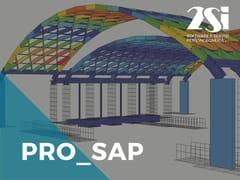 Modellazione e analisi statica delle strutturePRO_SAP LT Base - 2S.I. SOFTWARE E SERVIZI PER L'INGEGNERIA