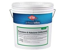 ATTIVA, PROMOTORE DI ADESIONE UNIFORMANTE 0.3 Fondo promotore di adesione delle pitture e dei rivestimenti ai silicati su vecchie pitture organiche