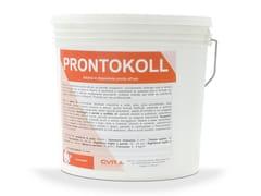 CVR, PRONTOKOLL Adesivo in dispersione pronto all'uso