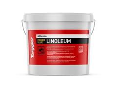 Adesivo a dispersione multifunzionale per pavimenti in linoleum.Power Glue Linoleum - TORGGLER