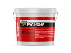 Adesivo acrilico per tappeti e pavimenti in PVCPower Glue Pvc Home - TORGGLER