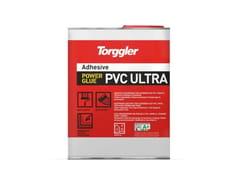 Adesivo in neoprene per pavimenti in PVC, vinilici, tessuto, gomma e sughero.Power Glue Pvc Ultra - TORGGLER