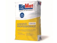 Adesivo cementizio per pavimentoAdesivo professionale - BIGMAT ITALIA