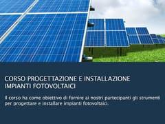 UNIPRO, Progettazione Impianti Fotovoltaici Corso di progettazione impiantistica