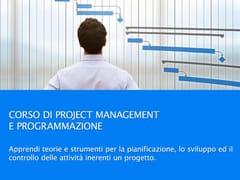 UNIPRO, Corso Project Management Programmazione Corso di Project Management e programmazione