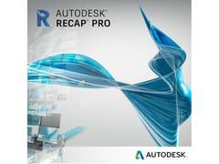 Modellazione solida 3DReCap Pro - AUTODESK®