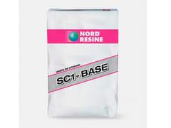 NORD RESINE, SC 1 - BASE LEGANTE PER MASSETTI Legante per massetti in sabbia e cemento a medio-rapida maturazione
