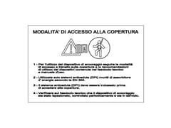 Targhetta identificativa accessoTARGHETTA IDENTIFICATIVA ACCESSO - FISCHER ITALIA S.R.L.