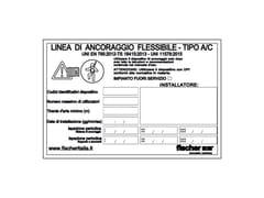 Targhetta identificativa impiantoTARGHETTA IDENTIFICATIVA IMPIANTO - FISCHER ITALIA S.R.L.