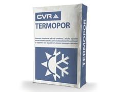 Intonaco termoisolanteTERMOPOR - CVR